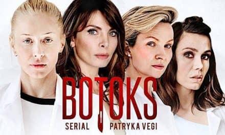 Dramat w sześciu aktach – Botoks – recenzja serialu