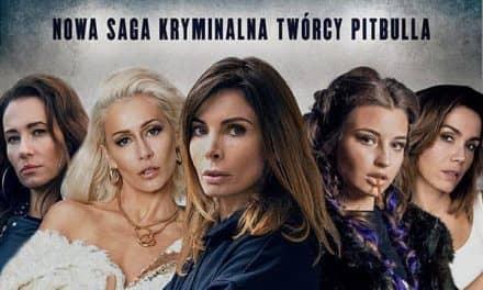 Kobiety mafii jako serial już 30 maja na ShowMax
