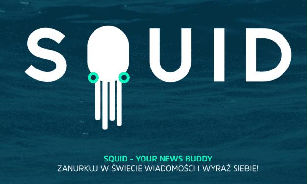 Czytaj nas i inne newsy na SQUID!