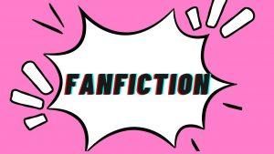 fanfiction 1